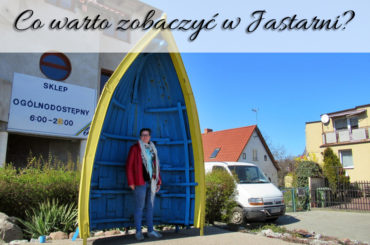 Co warto zobaczyć w Jastarni? Miasto mijane w drodze na Hel