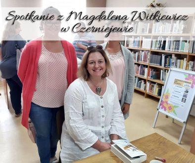 spotkanie-z-magdalena-witkiewicz-w-czerniejewie