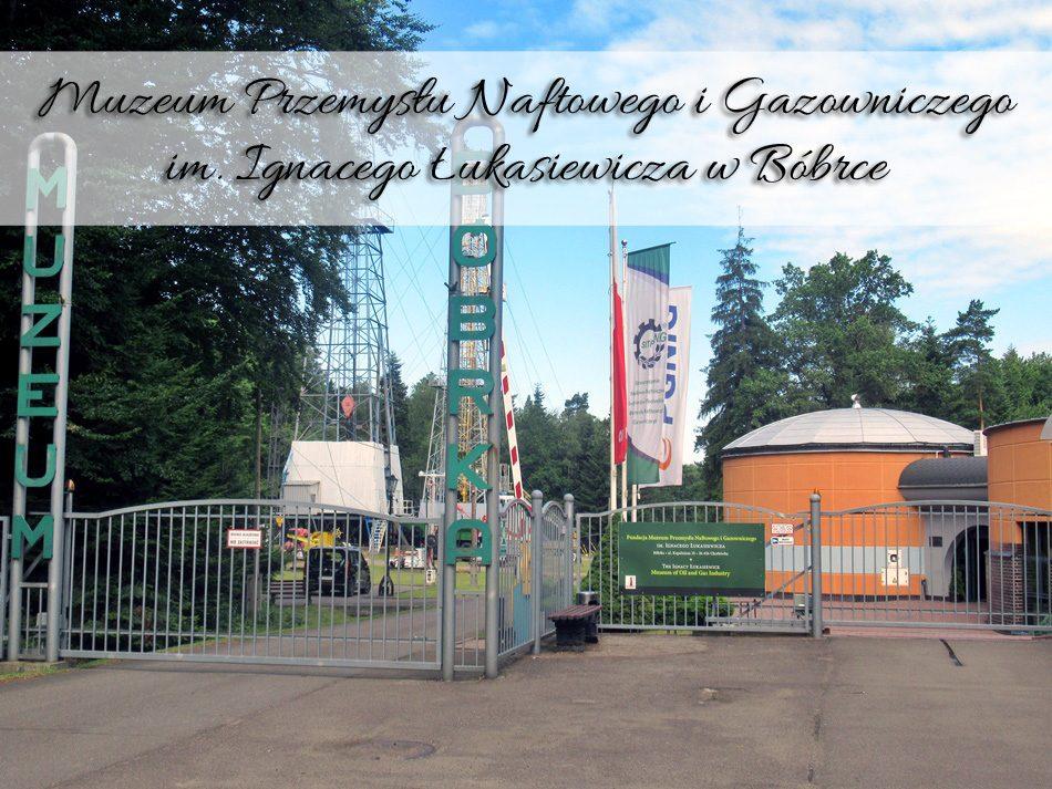 Muzeum-Przemysłu-Naftowego-i-Gazowniczego-im-Ignacego-Łukasiewicza-w-Bóbrce