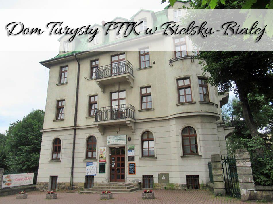 dom-turysty-PTTK-w-bielsku-bialej