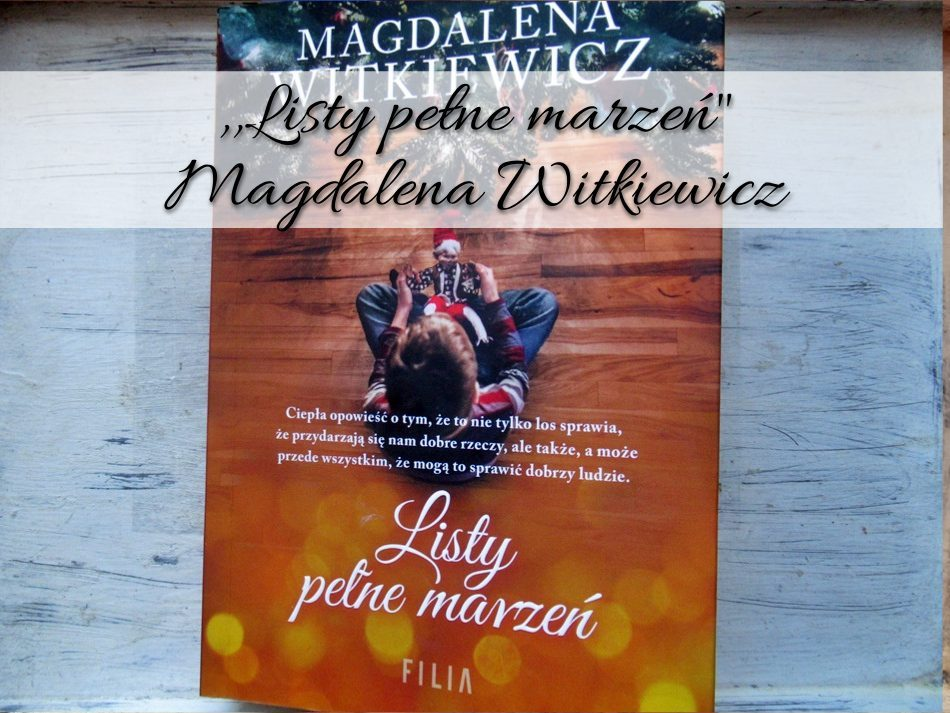 Listy pełne marzeń Magdalena Witkiewicz