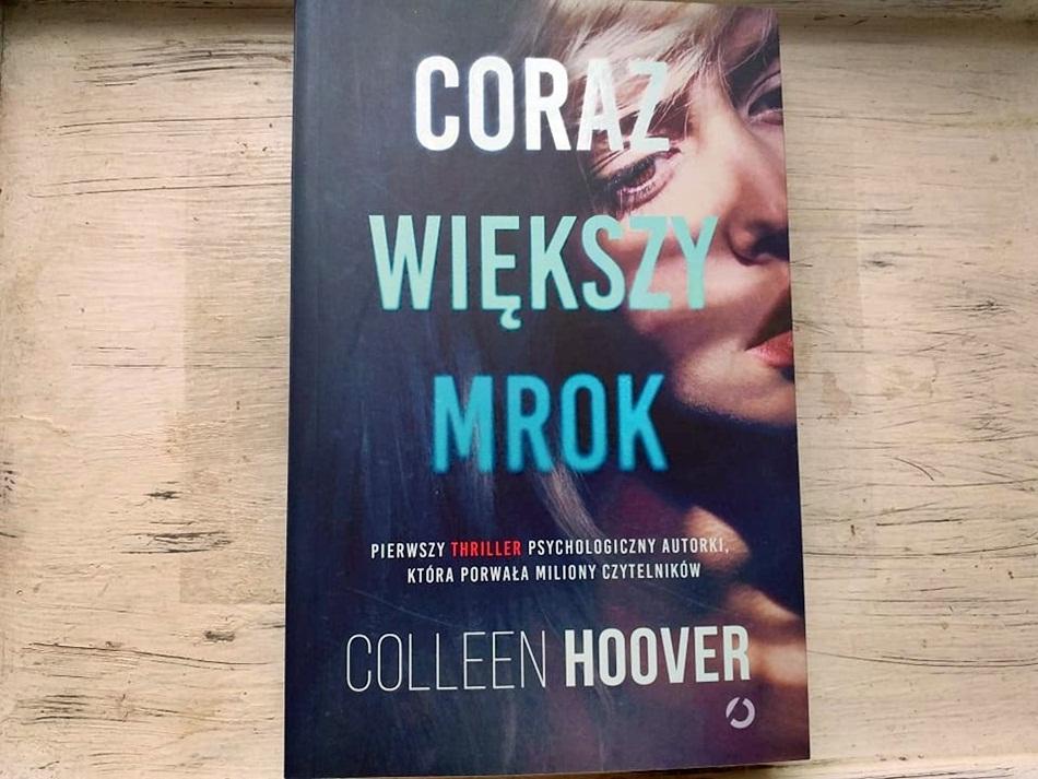 ",,Coraz większy mrok"" Colleen Hoover"
