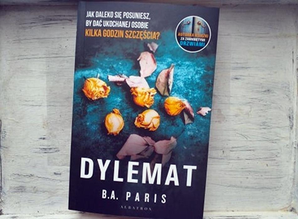 """,,Dylemat"""" B.A. Paris"""
