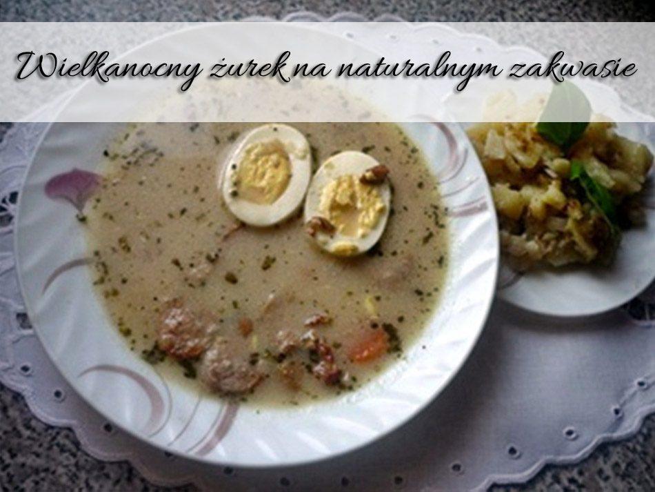 Wielkanocny-zurek-na-naturalnym-zakwasie