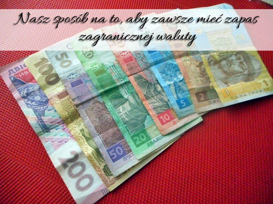 nasz-sposob-na-to-aby-zawsze-miec-zapas-zagranicznej-waluty