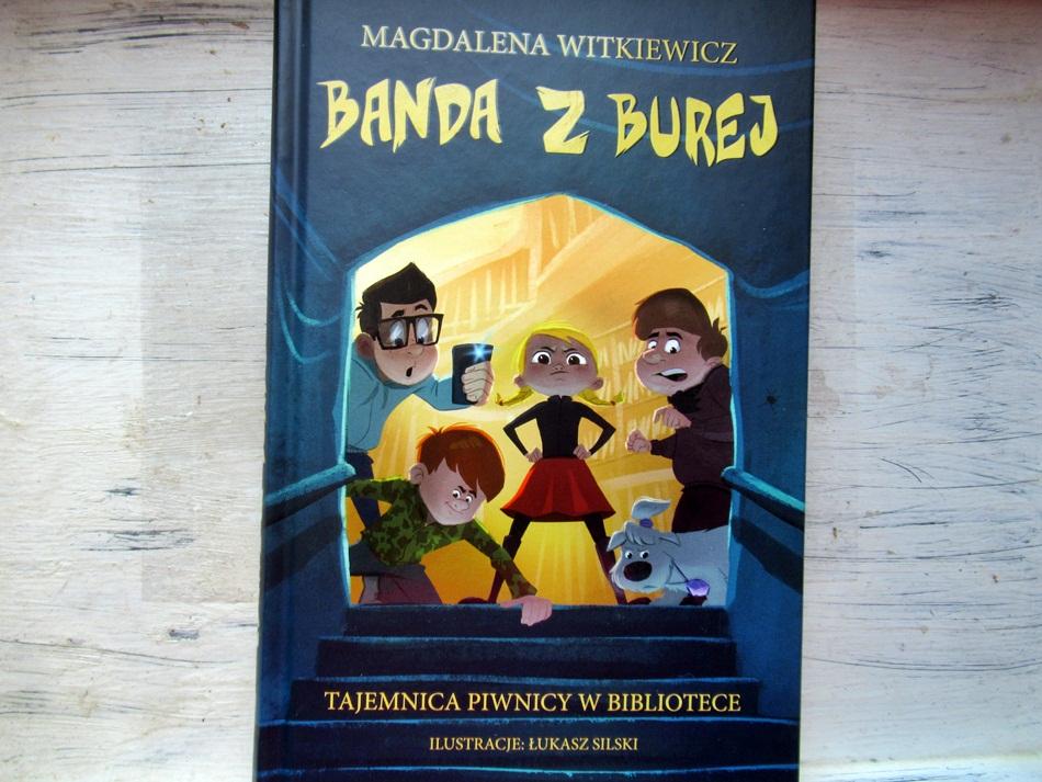 """,,Banda z Burej. Tajemnica piwnicy w bibliotece"""" Magdalena Witkiewicz"""