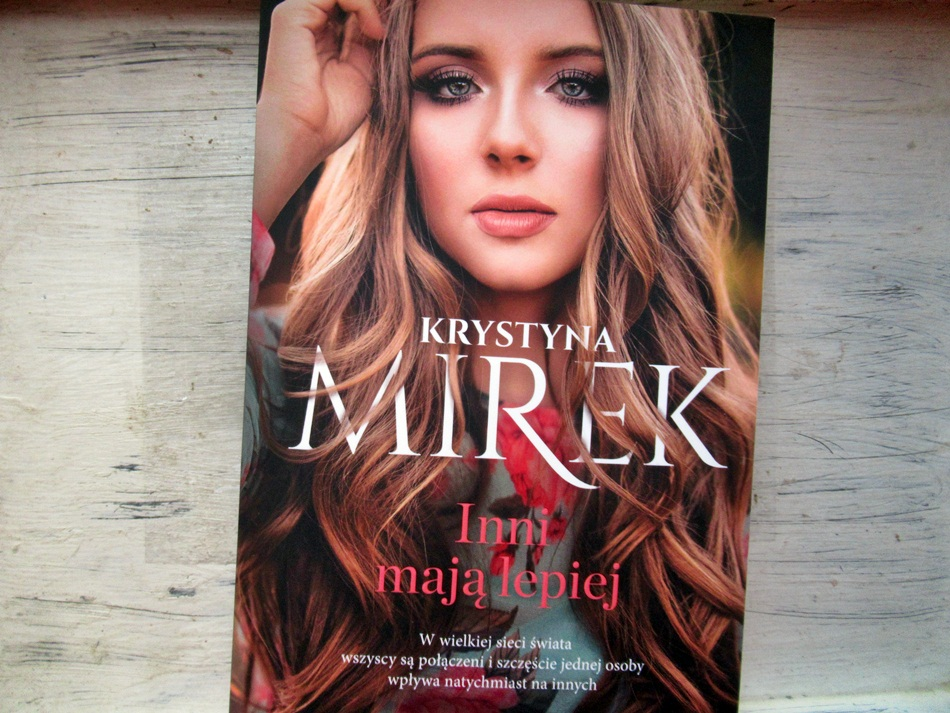 """,,Inni mają lepiej"""" Krystyna Mirek"""