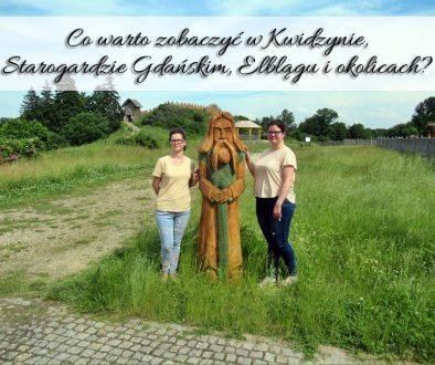 Co warto zobaczyć w Kwidzynie, Starogardzie Gdańskim, Elblągu i okolicach