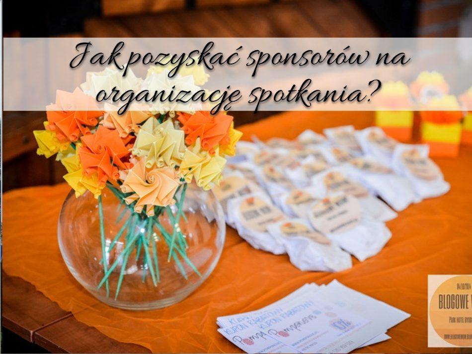 Jak pozyskać sponsorów na organizację spotkania