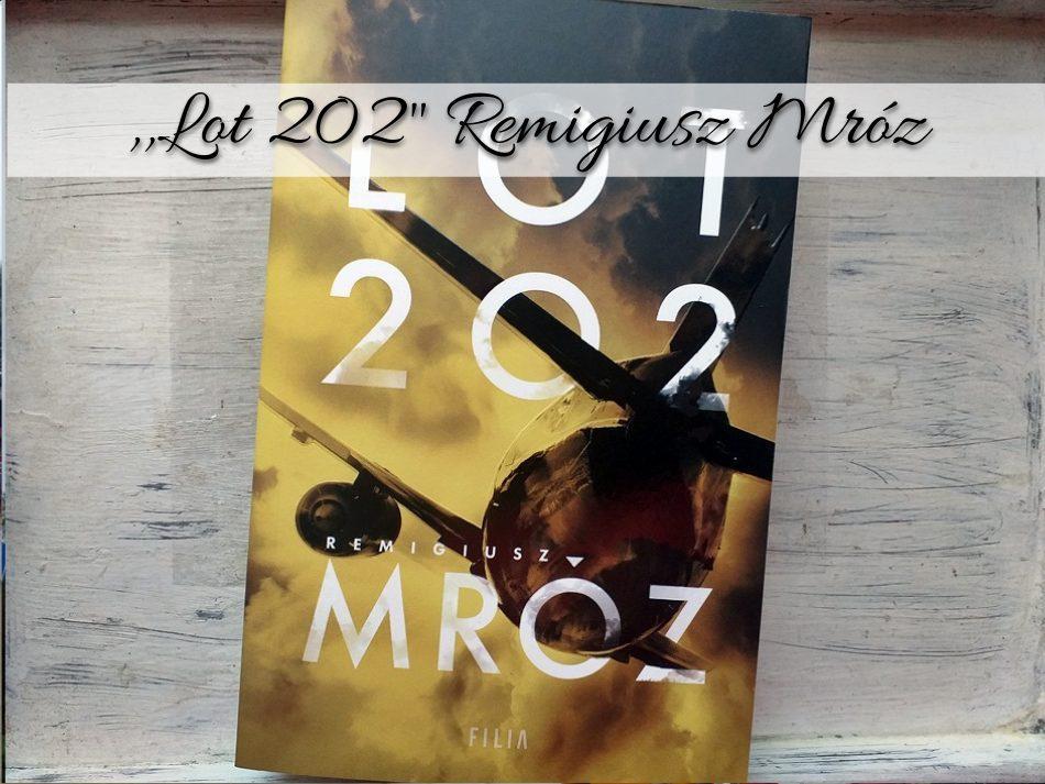 Lot 202 Remigiusz Mróz