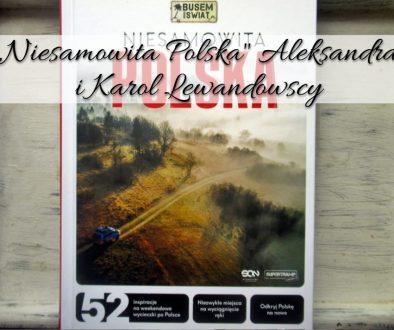 Niesamowita Polska Aleksandra i Karol Lewandowscy
