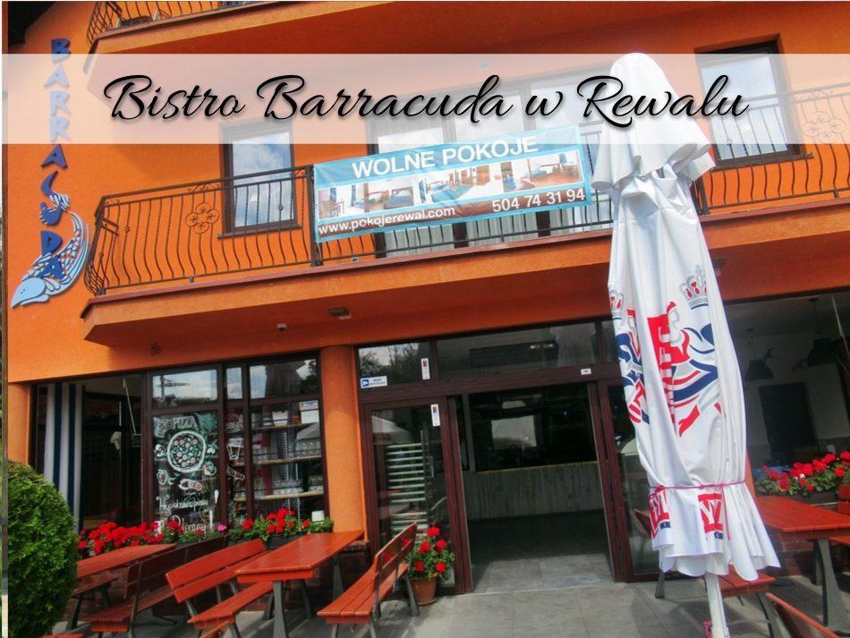 Bistro Barracuda w Rewalu