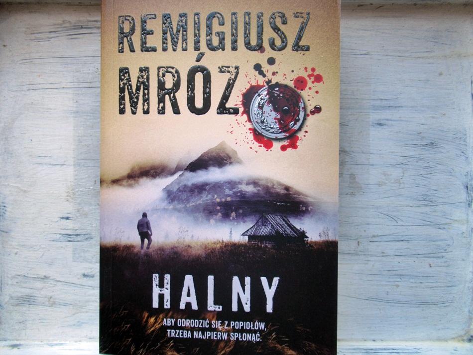 """,,Halny"""" Remigiusz Mróz"""