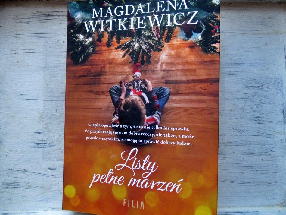""",,Listy pełne marzeń"""" Magdalena Witkiewicz"""