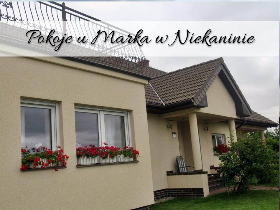 Pokoje u Marka w Niekaninie