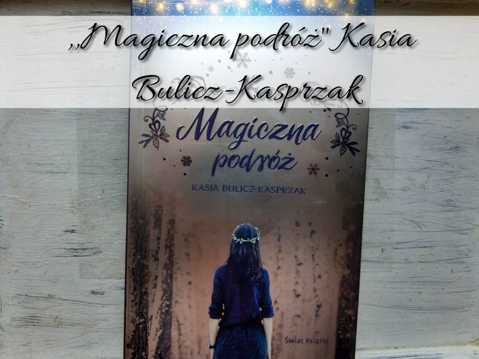Magiczna-podroz-Kasia-Bulicz-Kasprzak
