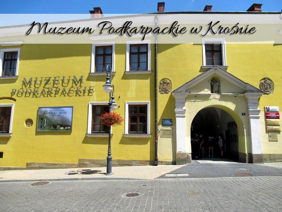 Muzeum-Podkarpackie-w-Krośnie3