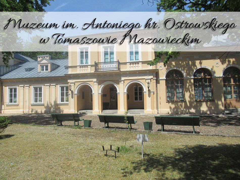 Muzeum-im-Antoniego-hr-Ostrowskiego-w-Tomaszowie-Mazowieckim