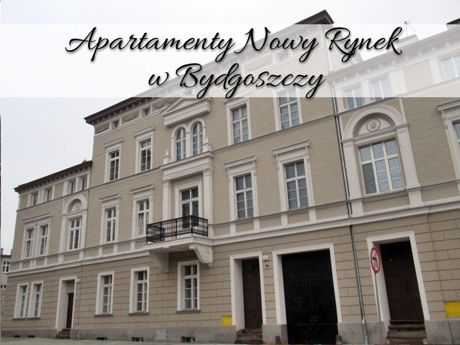 Apartamenty Nowy Rynek w Bydgoszczy