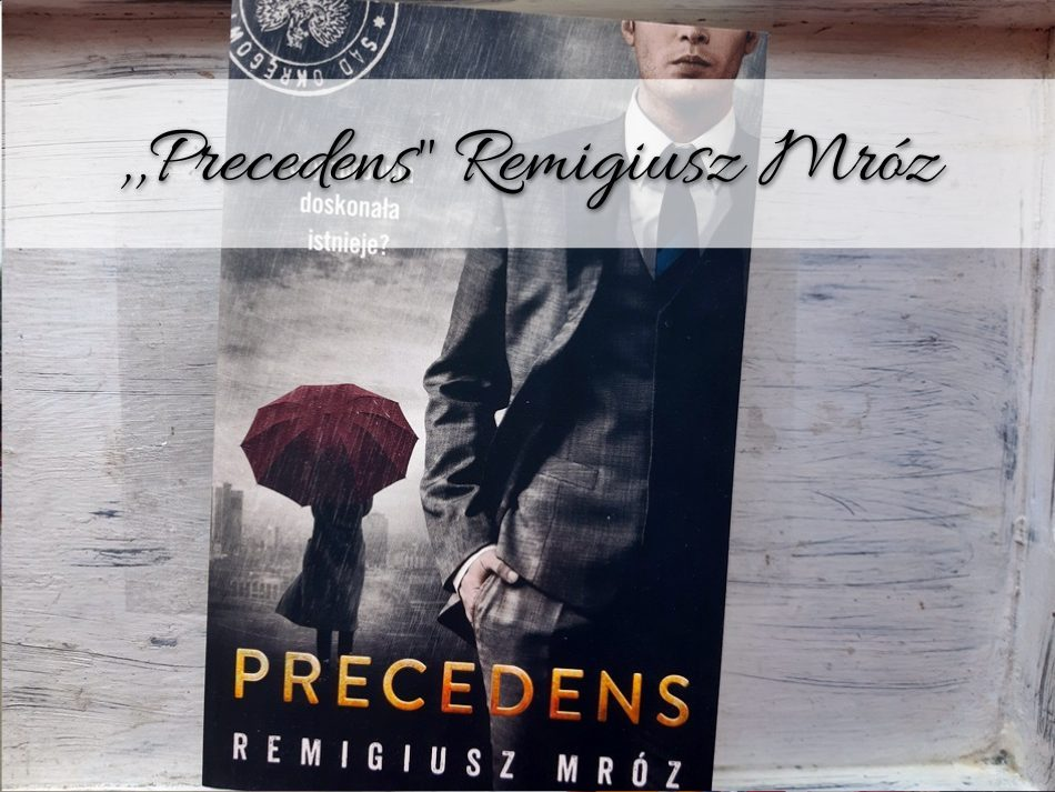 Precedens-Remigiusz-Mróz