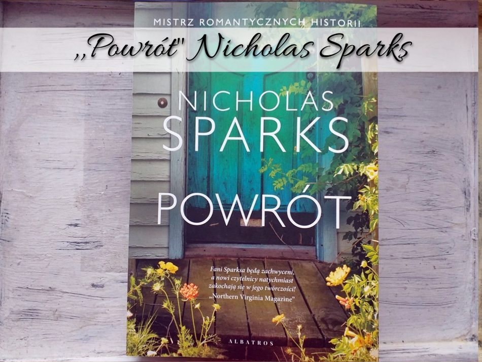 Powrót Nicholas Sparks
