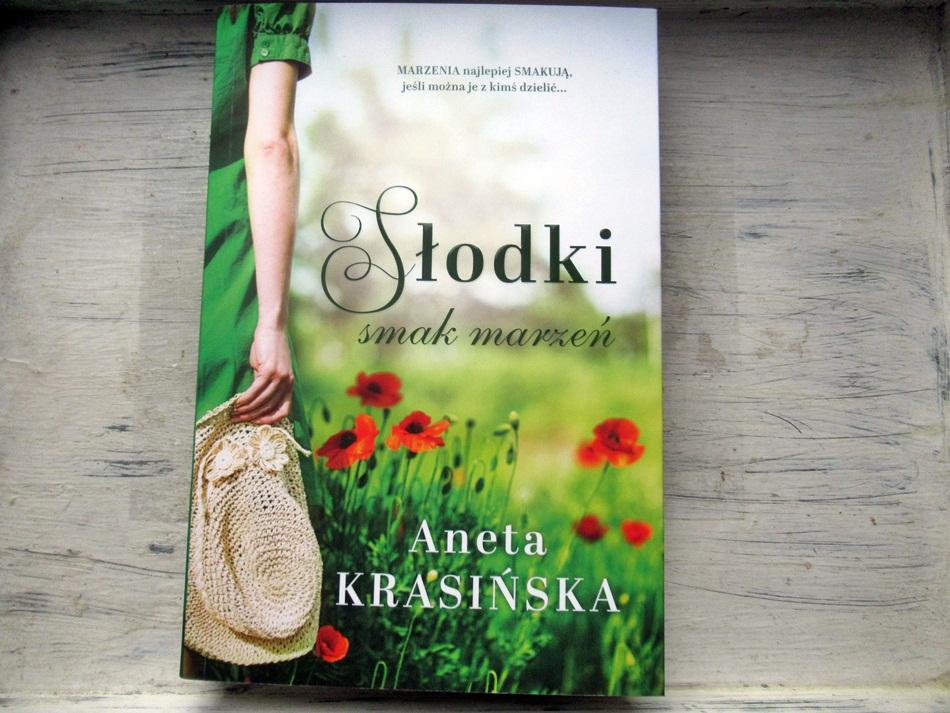 """,,Słodki smak marzeń"""" Aneta Krasińska"""
