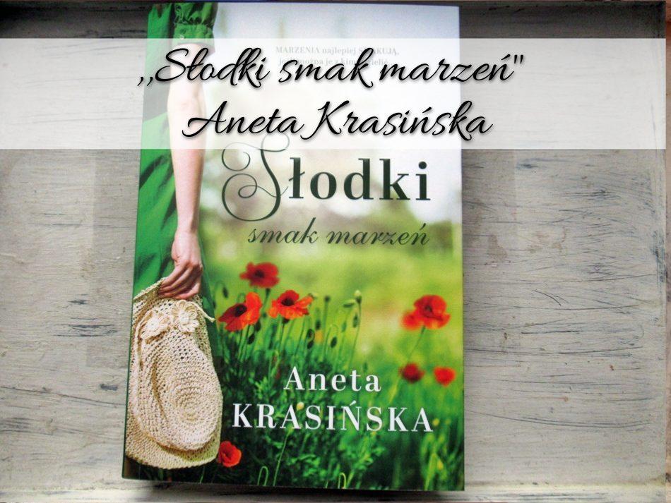 Słodki smak marzeń Aneta Krasińska