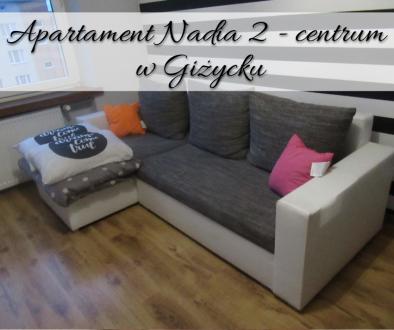 Apartament Nadia 2 - centrum w Giżycku