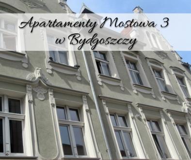 Apartamenty Mostowa 3 w Bydgoszczy