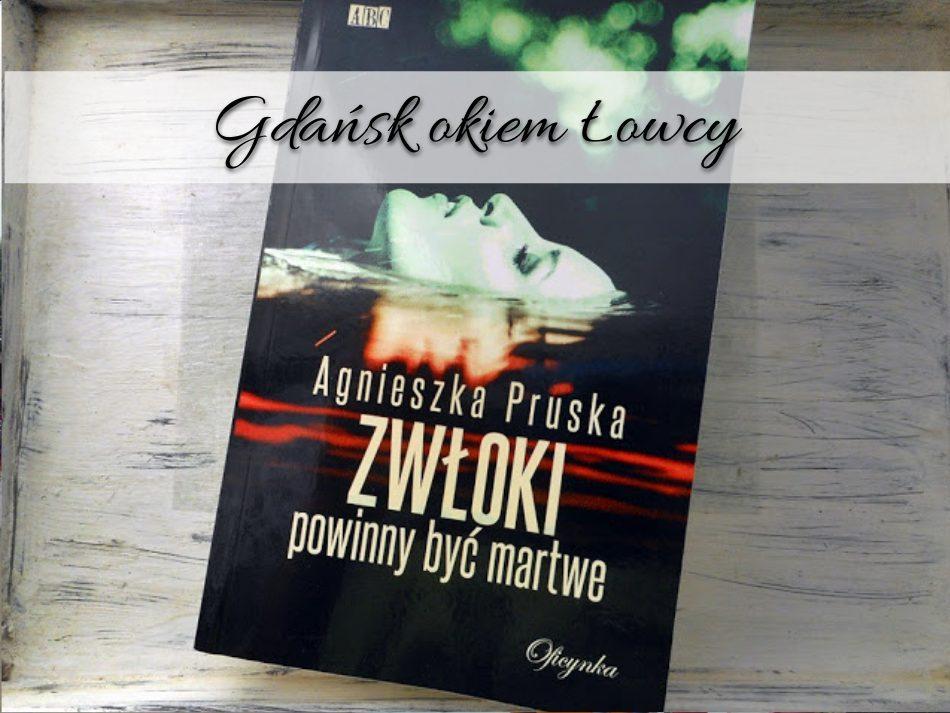 Gdańsk okiem Łowcy - miasto, którego nie znasz