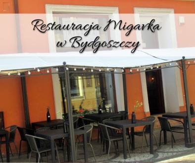 Restauracja Migavka w Bydgoszczy