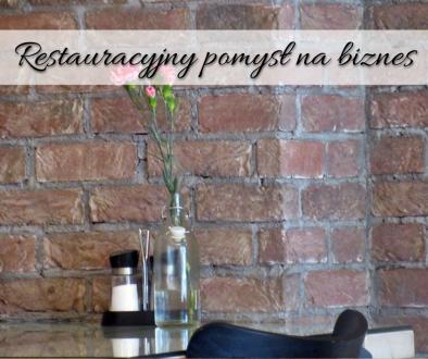 Restauracyjny pomysł na biznes