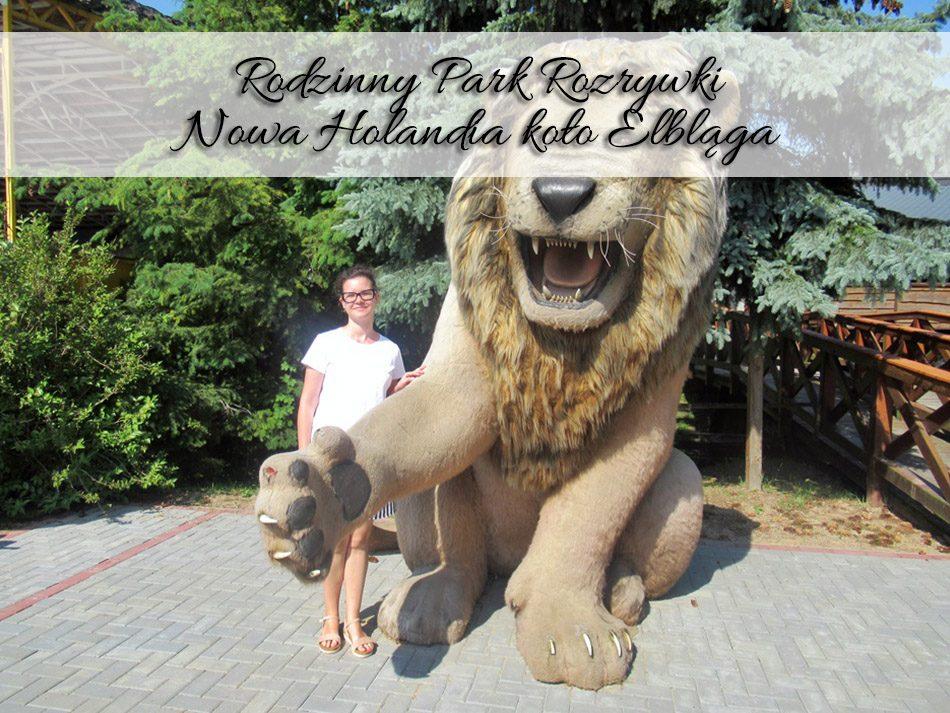 Rodzinny Park Rozrywki Nowa Holandia kolo Elblaga