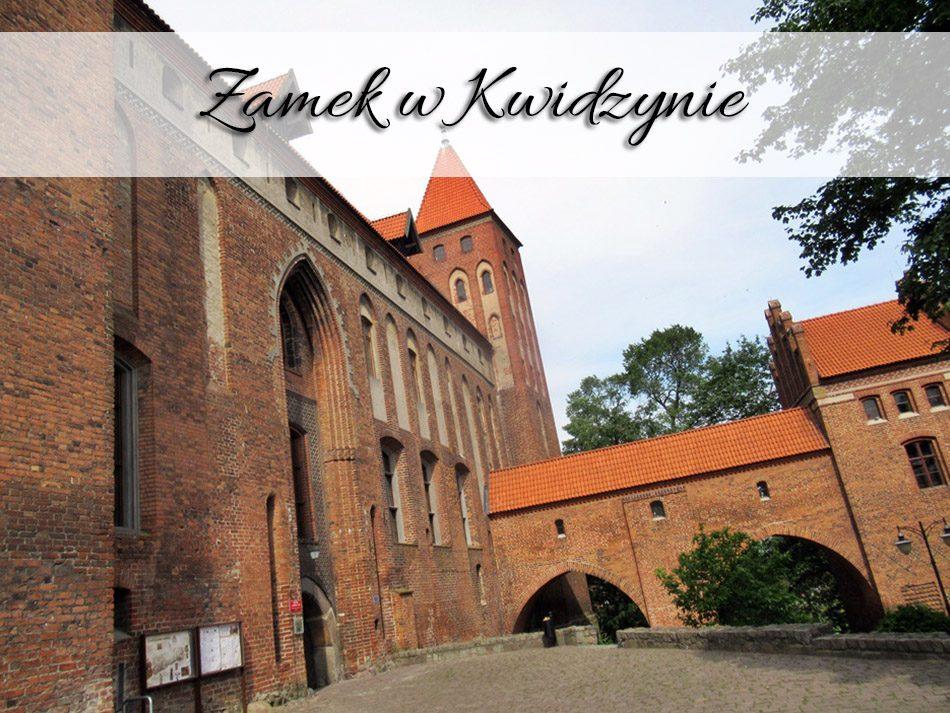 Zamek w Kwidzynie2