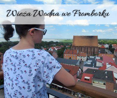 wieza wodna we Fromborku