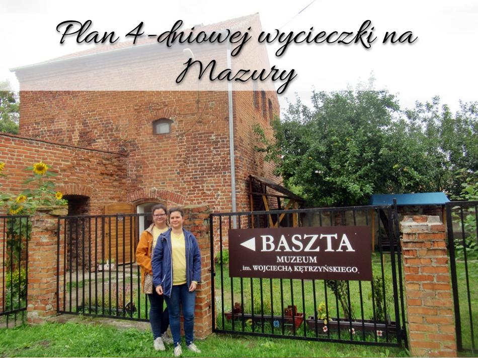 Plan 4-dniowej wycieczki na Mazury